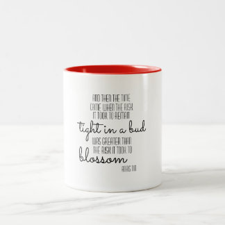 Anais Nin Inspirational Quote Mug
