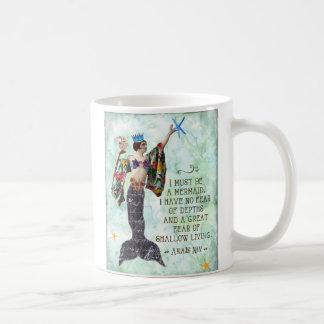 Anais Nin quote I must be a mermaid mug