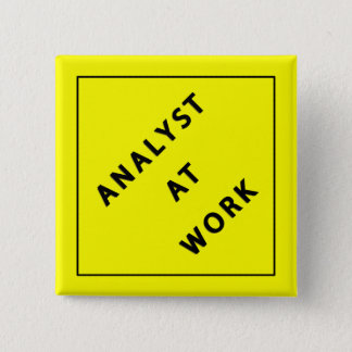 Analyst At Work 15 Cm Square Badge