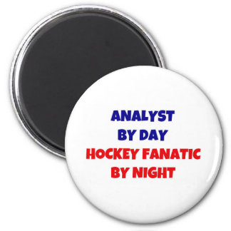 Analyst by Day Hockey Fanatic by Night 6 Cm Round Magnet