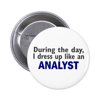 ANALYST During The Day Pin