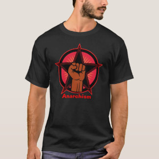 Anarchism T-Shirt
