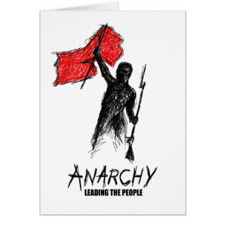 Anarchy Leading the People Greeting Card
