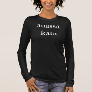 anassa kata white font long sleeve T-Shirt