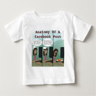 Anatomy Of A facebook Post Funny Infant T-Shirt