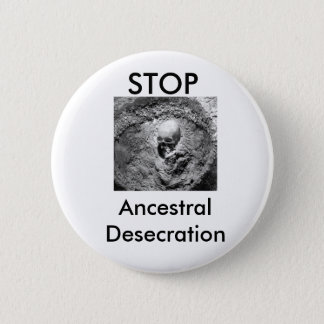 Ancestral Desecration Button