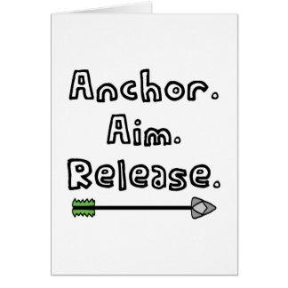 Anchor. Aim. Release. Card