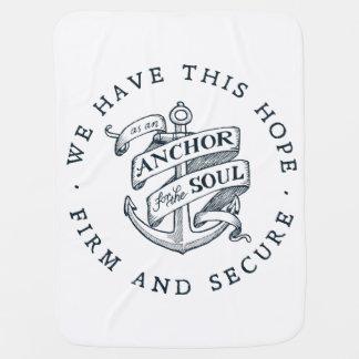 Anchor for the Soul - Hebrews 6:19 Baby Blanket
