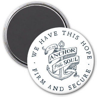 Anchor for the Soul - Hebrews 6:19 Magnet