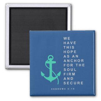 Anchor for the Soul (Hebrews 6:19) Magnet