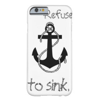Anchor Quote Barely There iPhone 6 Case