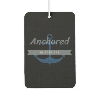 Anchored in Sobriety AND Wicked Sobah Air Freshner Car Air Freshener