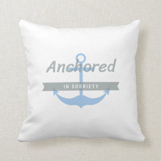 Anchored in Sobriety, Throw Pillow