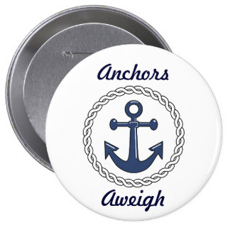Anchors Aweigh 10 Cm Round Badge