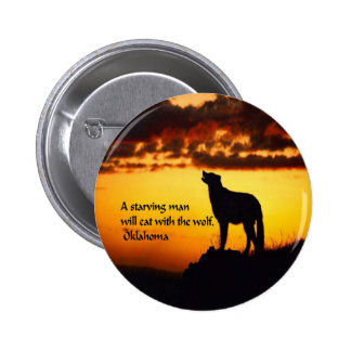 Ancient American Indian proverb 6 Cm Round Badge