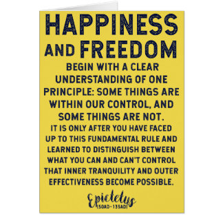 Ancient Wisdom on Happiness / Freedom / Control Card