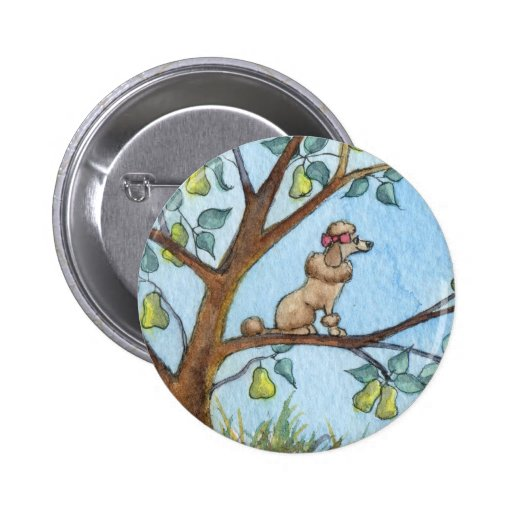 ...And a poo-oodle in a pear tree... Button