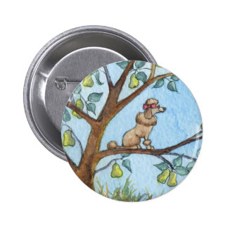 And a poo-oodle in a pear tree button