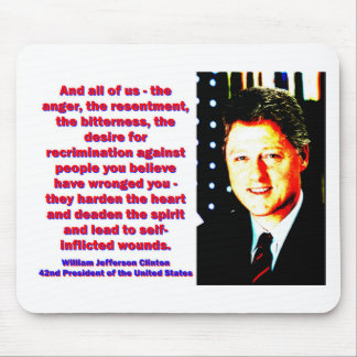 And All Of Us - Bill Clinton Mouse Pad