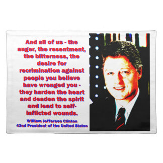 And All Of Us - Bill Clinton Placemat