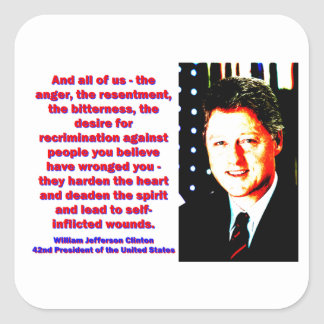 And All Of Us - Bill Clinton Square Sticker