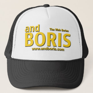 and Boris Trucker Hat