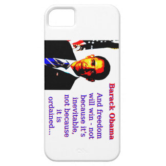 And Freedom Will Win - Barack Obama iPhone 5 Cases