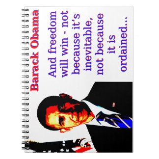 And Freedom Will Win - Barack Obama Notebooks
