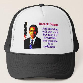And Freedom Will Win - Barack Obama Trucker Hat