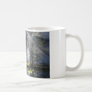 "And God said, ""Let there be Light"" Coffee Mug"