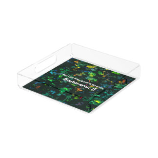 And I will send grass in thy fields Acrylic Tray