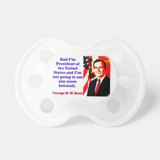 And I'm President - George H W Bush Dummy