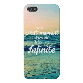 And in that moment, I swear we were infinite. Case For The iPhone 5