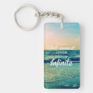 And in that moment, I swear we were infinite. Key Ring