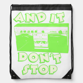 And It Don't Stop Drawstring Bag