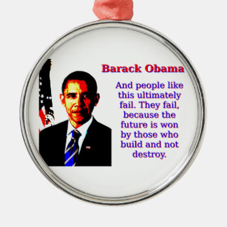 And People Like This - Barack Obama Silver-Colored Round Decoration