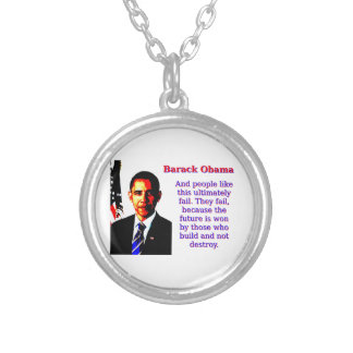 And People Like This - Barack Obama Silver Plated Necklace