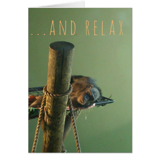 And Relax Greeting Card