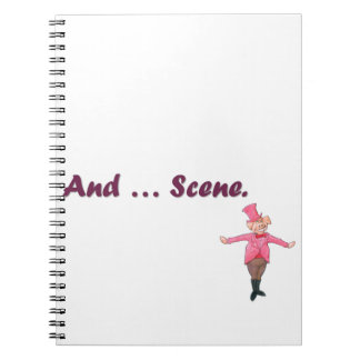 And ... Scene Notebooks