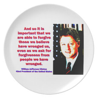 And So It Is Important - Bill Clinton Dinner Plates