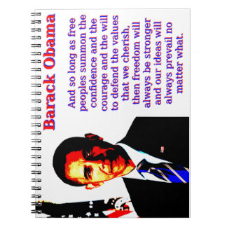 And So Long As Free Peoples - Barack Obama Notebooks