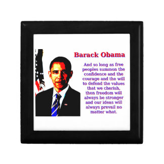 And So Long As Free Peoples - Barack Obama Small Square Gift Box