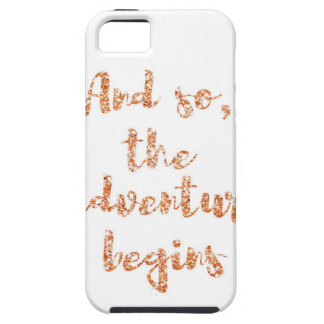 And so, the adventure begins - Travel inspiration Tough iPhone 5 Case
