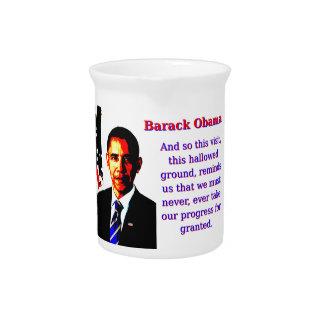 And So This Visit - Barack Obama Beverage Pitcher