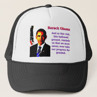 And So This Visit - Barack Obama Trucker Hat