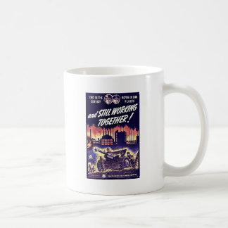 And Still Working Together Coffee Mug