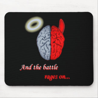 And the Battle Rages On Good vs Evil Mousepad