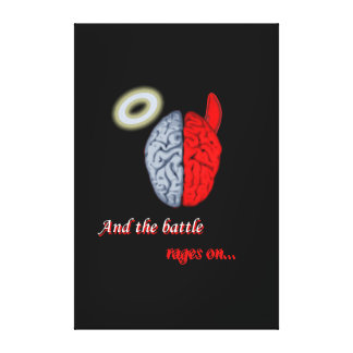 And the Battle Rages On (Good vs Evil) Stretched Canvas Print