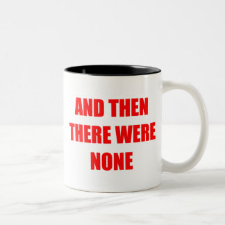 And Then There Were None Two-Tone Coffee Mug