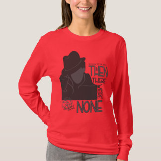 And Then There Were None (with quote) T-Shirt